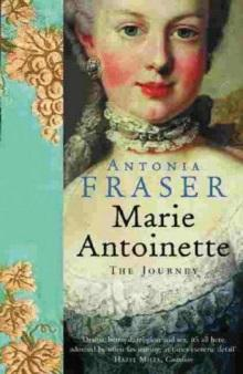 Antonia Fraser, Marie Antoinette: The Journey
